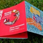Ogarnij Miasto - przewodnik po Wrocławiu dla kreatywnych ludzi