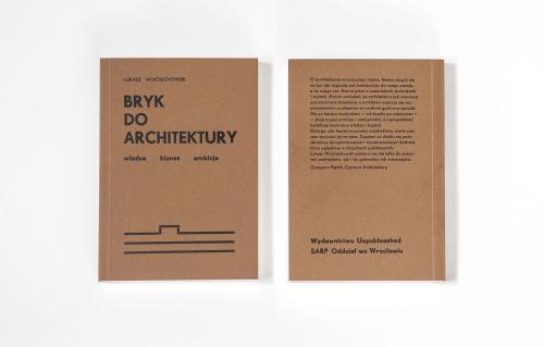 Nowa książka Łukasza Wojciechowskiego o architekturze